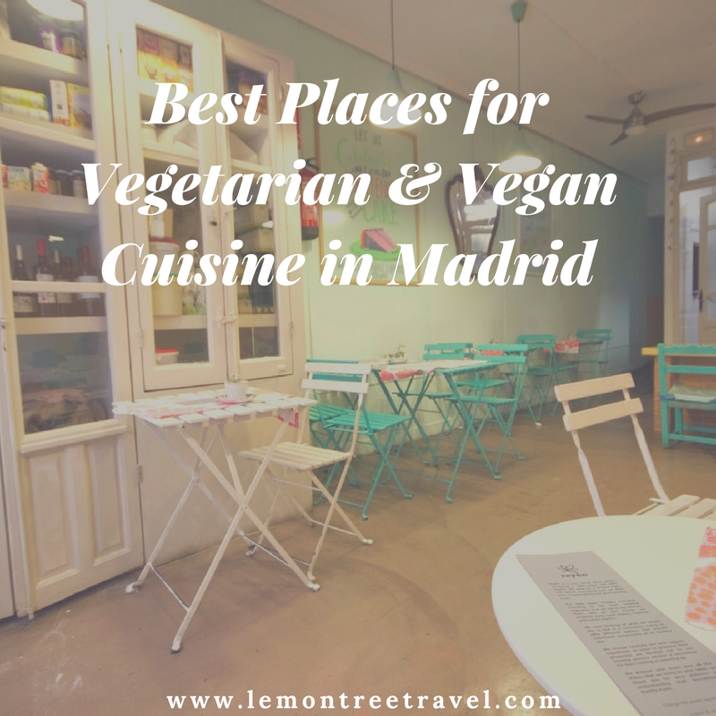 8 Favorite Places For Vegetarian Vegan Food In Madrid